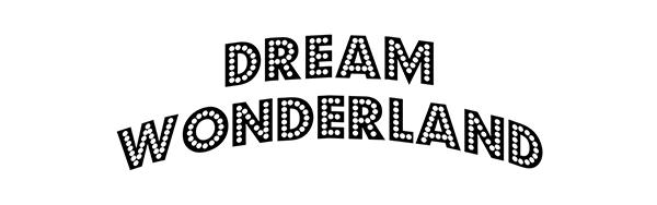 協力 DREAM WONDERLAND